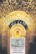 Techniques of High Magic