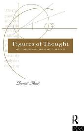 Figures of Thought: Mathematics and Mathematical Texts