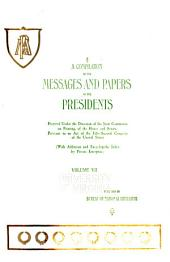 A compilation of the messages and papers of the presidents: Volume 7