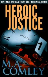 Heroic Justice: A joint investigation between DI Lorne Warner and DI Hero Nelson