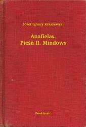 Anafielas. Pieśń II. Mindows