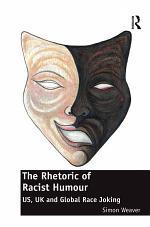 The Rhetoric of Racist Humour