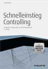 Schnelleinstieg Controlling - mit Arbeitshilfen online