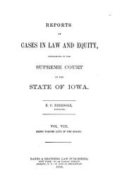Reports of Cases in Law and Equity, Determined in the Supreme Court of the State of Iowa: Volume 66