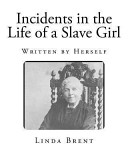 Incidents in the Life of a Slave Girl Book
