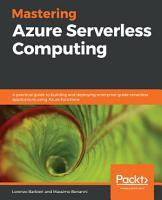 Mastering Azure Serverless Computing PDF