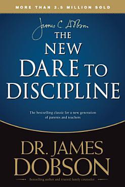 The New Dare to Discipline PDF