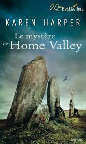 Le mystère de Home Valley: T2 - Les secrets de Home Valley