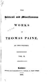 The Political Works of Thomas Paine: In Two Volumes, Volume 2