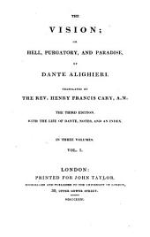 The vision; or, Hell, Purgatory, and Paradise, tr. by H.F. Cary. With notes
