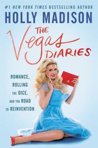 The Vegas Diaries Book