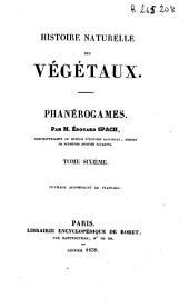 Histoire naturelle des végétaux: phanérogames, Volume6
