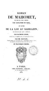 Roman de Mahomet en vers, par A. Du Pont, et Livre de la loi au Sarrazin en prose, par R. Lulle, publ. par mm. Reinaud et F. Michel