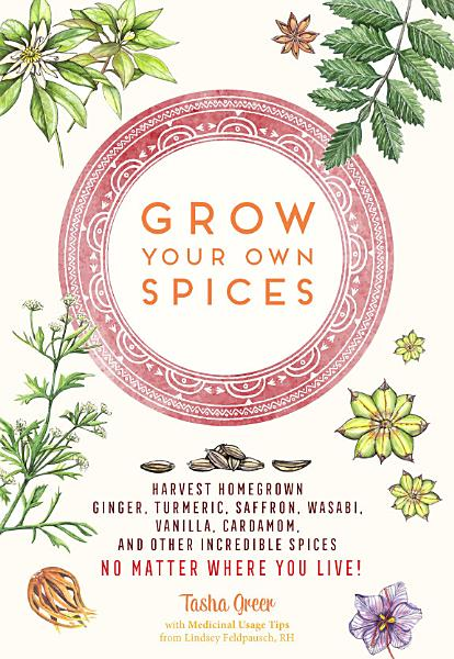 Download Grow Your Own Spices Book