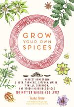 Grow Your Own Spices