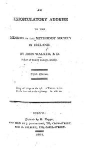 An expostulatory address to the members of the Methodist Society in Ireland ... Third edition