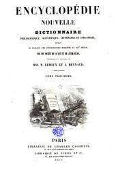 Encyclopédie nouvelle: dictionnaire philosophique, scientifique, littéraire et industriel, Volume3