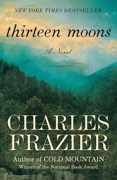 Download Thirteen Moons Book
