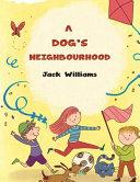 A Dog's Neighbourhood