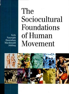 The Sociocultural Foundations of Human Movement PDF
