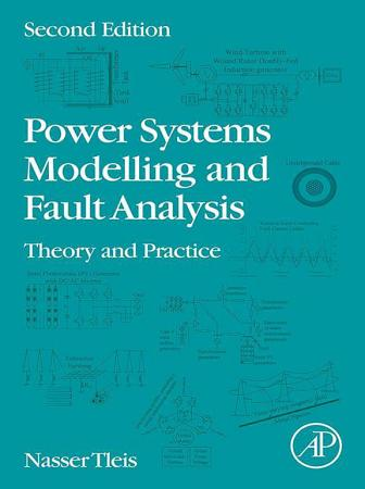 Power Systems Modelling and Fault Analysis PDF