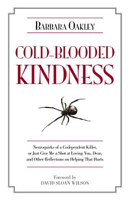 Cold Blooded Kindness PDF