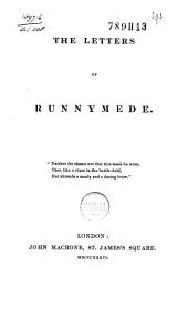 The letters of Runnymede: Volume 1