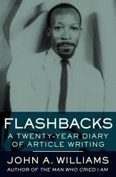 Flashbacks: A Twenty-Year Diary of Article Writing