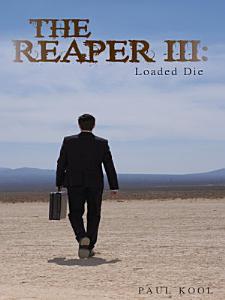 The Reaper III  Loaded Die Book