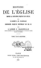 Histoire générale de l'Eglise depuis la création jusqu'à nos jours: Volume28