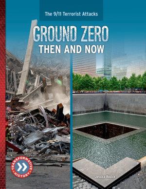 Ground Zero  Then and Now