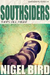 Southsiders:That's All Right
