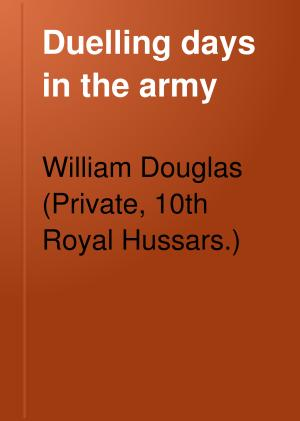 Duelling Days in the Army PDF