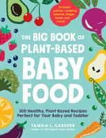 The Big Book of Plant Based Baby Food PDF