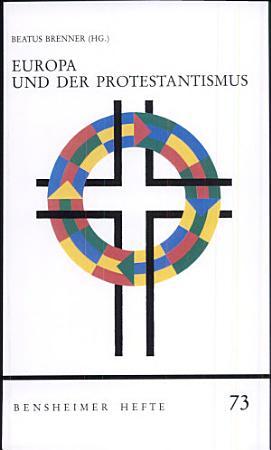 Europa und der Protestantismus PDF
