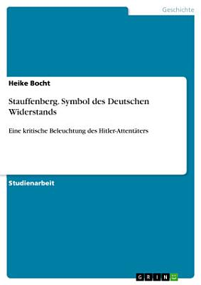 Stauffenberg  Symbol des Deutschen Widerstands PDF