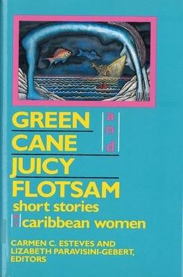 Green Cane and Juicy Flotsam PDF