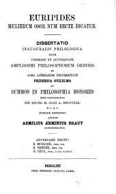 Euripides mulierum osor num recte dicatur