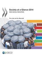 Society at a Glance 2014 OECD Social Indicators