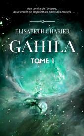 Gahila: Volume1