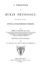 A Treatise on Human Physiology ...