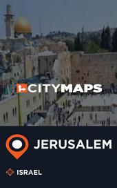 City Maps Jerusalem Israel