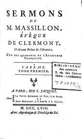 Sermons de M. Massillon, éveque de Clermont ...