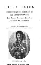 The Gipsies: Reminiscences and Social Life of this Extraordinary Race, Their Manners, Customs, and Wanderings, Humorous and Descriptive