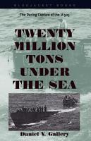 Twenty Million Tons Under the Sea PDF