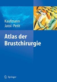 Atlas der Brustchirurgie PDF