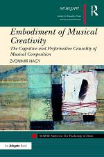 Embodiment of Musical Creativity