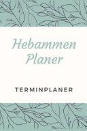 Hebammen Planer Terminplaner PDF