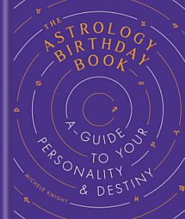 The Astrology Birthday Book Book