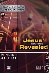 Winning at Life: Jesus' Secrets Revealed